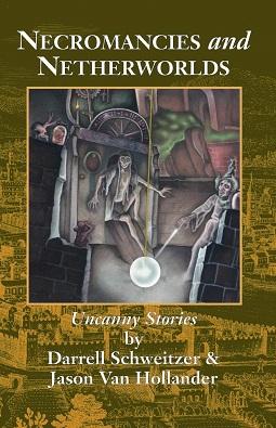 <i>Necromancies and Netherworlds: Uncanny Stories</i>