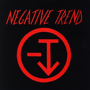 <i>Negative Trend</i> (EP) 1978 EP by Negative Trend