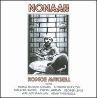 <i>Nonaah</i> 1977 studio album by Roscoe Mitchell