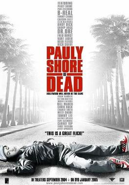 Pauly Shore Is Dead - ... Pamela Anderson