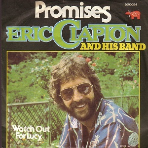 Promises (Eric Clapton song) 1978 song by Eric Clapton