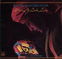 Shine a Little Love 1979 single by Electric Light Orchestra