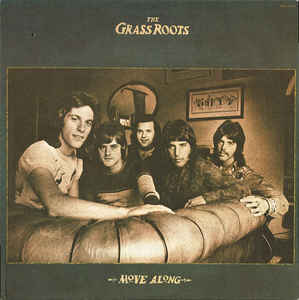 <i>Move Along</i> (The Grass Roots album) 1972 studio album by The Grass Roots