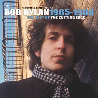 <i>The Bootleg Series Vol. 12: The Cutting Edge 1965–1966</i> 2015 compilation album by Bob Dylan