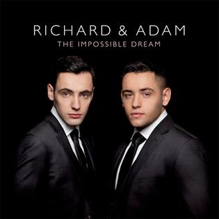 <i>The Impossible Dream</i> (Richard & Adam album) 2013 studio album by Richard & Adam