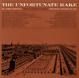 <i>The Unfortunate Rake</i> (album) 1960 compilation album by Various Artists