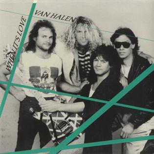 When Its Love 1988 single by Van Halen