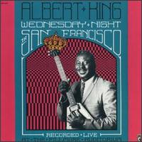 <i>Wednesday Night in San Francisco</i> 1990 live album by Albert King