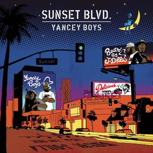 <i>Sunset Blvd.</i> (album) 2013 studio album by Yancey Boys