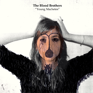 <i>Young Machetes</i> 2006 studio album by The Blood Brothers