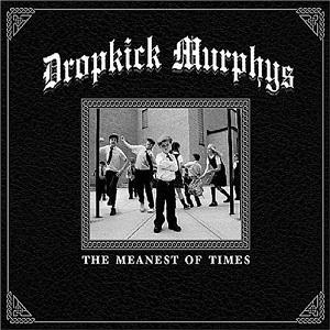 <i>The Meanest of Times</i> 2007 studio album by Dropkick Murphys