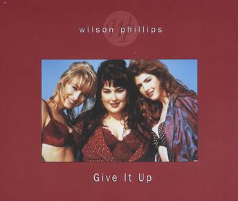 Give It Up Wilson Phillips Song Wikipedia