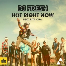 Hot Right Now 2012 single by DJ Fresh ft. Rita Ora