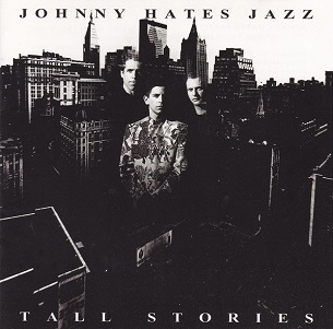 Johnny Hates Jazz Tall Stories CD cover.JPG