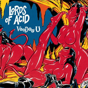 https://upload.wikimedia.org/wikipedia/en/b/b9/Lords_of_Acid_Voodoo_U.jpg