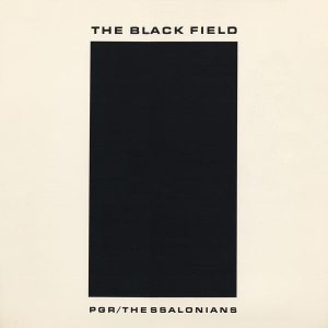 <i>The Black Field</i> 1989 studio album by PGR/Thessalonians