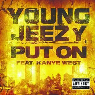 Put On 2008 single by Kanye West and Jeezy