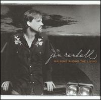 <i>Walking Among the Living</i> 2005 studio album by Jon Randall