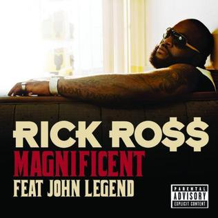 Magnificent (Rick Ross song) - Wikipedia