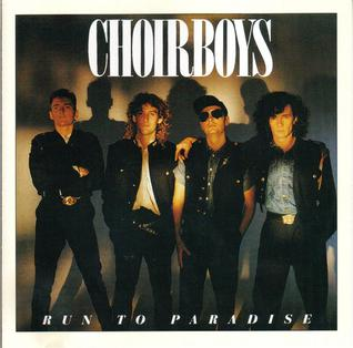 Run to Paradise single by The Choirboys