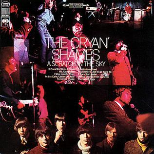 <i>A Scratch in the Sky</i> 1967 studio album by The Cryan Shames