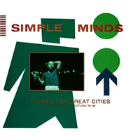 Simple Minds - Themes For Great Cities - Definitive Collection 79-81 Coverart.png