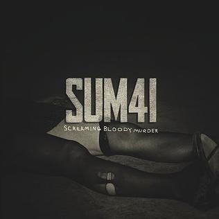 Screaming Bloody Murder (song) 2011 single by Sum 41