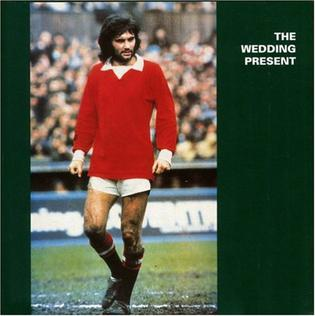<i>George Best</i> (album) 1987 studio album by The Wedding Present