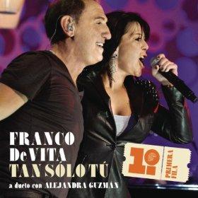 FRANCO DE VITA - TAN SOLO TU LYRICS