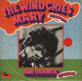 The Wind Cries Mary song by The Jimi Hendrix Experience