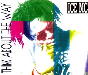 Think About the Way 1994 single by ICE MC