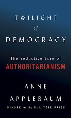 Twilight of Democracy book cover.jpeg
