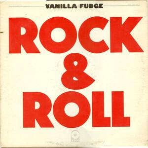 <i>Rock & Roll</i> (Vanilla Fudge album) 1969 studio album by Vanilla Fudge