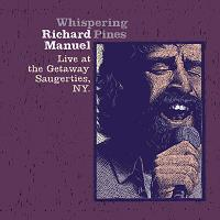Whispering Pines - Live at the Getaway (Richard Manuel album - cover art).jpg