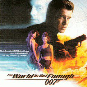 <i>The World Is Not Enough</i> (soundtrack) 1999 soundtrack album by David Arnold