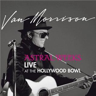 <i>Astral Weeks Live at the Hollywood Bowl</i> 2009 live album by Van Morrison