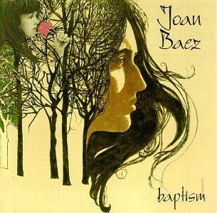 <i>Baptism: A Journey Through Our Time</i> 1968 studio album by Joan Baez