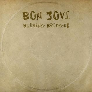 <i>Burning Bridges</i> (Bon Jovi album) compilation album by Bon Jovi