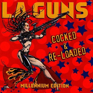 <i>Cocked & Re-Loaded</i> 2000 studio album by L.A. Guns