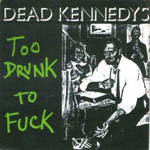 wiki filedead kennedys drunk fuck coverjpg