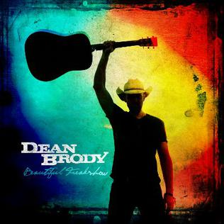 Dean Brody Beautiful Freakshow Tour Song List