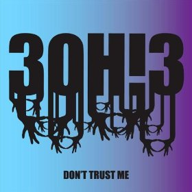 30h3 don t trust me free mp3 download