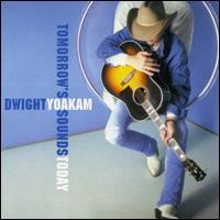 <i>Tomorrows Sounds Today</i> 2000 studio album by Dwight Yoakam