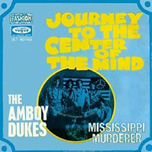 Journey to the Center of the Mind (song) single by The Amboy Dukes