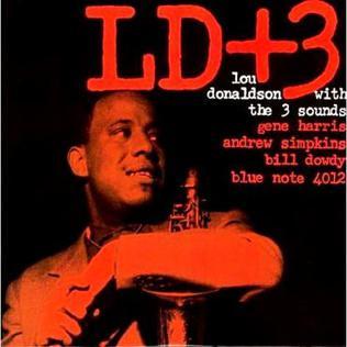 <i>LD + 3</i> 1959 studio album by Lou Donaldson & The Three Sounds