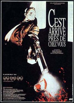 Picture of a movie: C'est Arrivé Près De Chez Vous