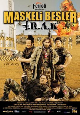 Maskeli Beşler: Irak (2007)