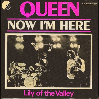 Now Im Here 1974 single by Queen