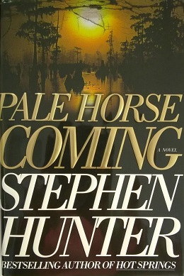 <i>Pale Horse Coming</i> book by Stephen Hunter