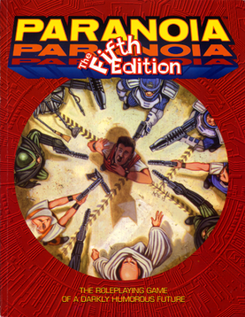Paranoia (role-playing game).